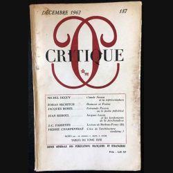 1. Critique n°187 Revue générale des publications françaises et étrangères Décembre 1962 aux éditions de Minuit