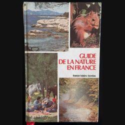 1. Guide de la nature en France aux éditions France loisirs-Bordas