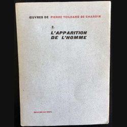 1. 2. L'apparition de l'homme de Pierre Teilhard de Chardin aux éditions du Seuil