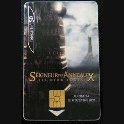TELECARTE : télécarte le Seigneur des Anneaux les deux tours 50 unités 01/11/2004