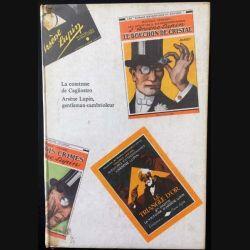 1. La comtesse de Cagliostro Arsène Lupin, gentleman-cambrioleur de Maurice Leblanc aux éditions Hachette/Gallimard (C51)