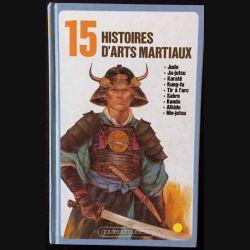 1. 15 Histoire d'art martiaux textes de Bertrand Solet aux éditions Gautier-Languereau