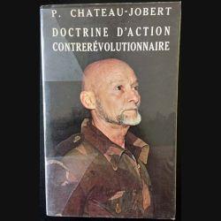 1. Doctrine d'action contrerévolutionnaire de P. Chateau-Jobert aux éditions Diffusion de la pensée française