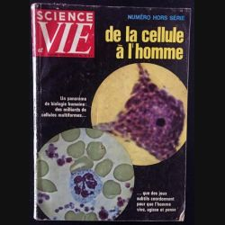 1. Science et vie de la cellule à l'homme numéro hors série