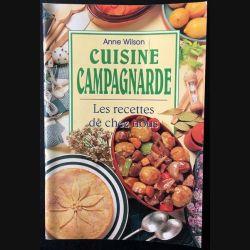 1. Cuisine campagnarde - Les recettes de chez nous de Anne Wilson aux éditions Könemann