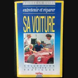 1. Entretenir et réparer sa voiture de Jean-Pierre Pedron aux éditions Sogemo