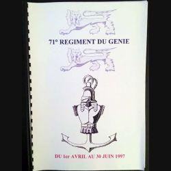 1. 71° régiment du génie du 1er avril au 30 juin 1997