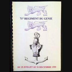 1. 71° régiment du génie du 25 juillet au 31 décembre 1995