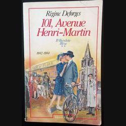 1. 101, avenue Henri-Martin - La bicyclette bleue de Régine Deforges aux éditions Ramsay