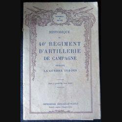 1. 40° RAC : Historique de la campagne 1914-1918 du 40° régiment d'Artillerie de Campagne (C61)