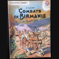 1. Combat en Birmanie de A. Clouet aux éditions Rouff