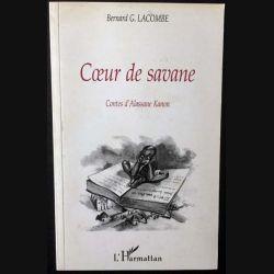 1. Coeur de savane de Bernard G. Lacombe aux éditions L'harmattan