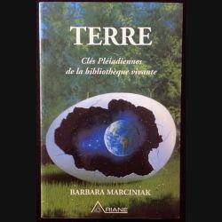 1. Terre Clés Pléiadiennes de la bibliothèque vivante de Barbara Marciniak aux éditions Ariane