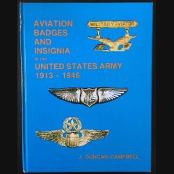 1. Aviation Badges and Insignia of the United States Army 1913-1946 de J. Duncan Campbell