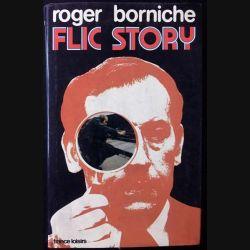 1. Flic Story de Roger Borniche aux éditions France-loisirs