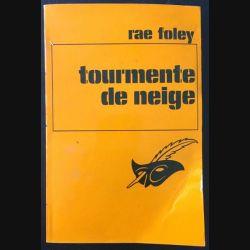 1. Tourmente de neige de Rae Foley aux éditions Librairie des Champs-Élysées