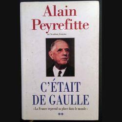 1. C'était De Gaulle Tome 2 La France reprend sa place dans le monde de Alain Peyrefitte aux éditions France loisirs