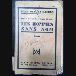 1. Sous le drapeau de la légion étrangère Les hommes sans nom de Jean des Vallières aux éditions Albin Michel 1933