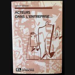 1. Acteurs dans l'entreprise... de Yannick Bonnet aux éditions Liaisons