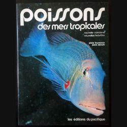 1. Poissons des mers tropicales de Pierre Fourmanoir et Pierre Laboute aux éditions du Pacifique