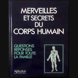 1. Merveilles et secrets du corps humain questions réponses pour toute la famille