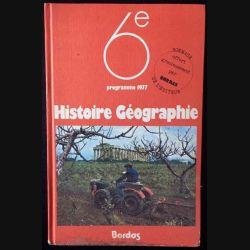 1. 6ème Histoire Géographie programme 1977 aux éditions Bordas