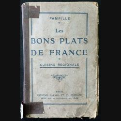 1. Les bons plats de France de Pampille aux éditions Arthème Fayard