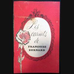 1. Les carnets de Françoise Bernard