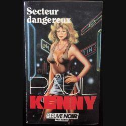 1. Secteurs dangereux de Paul Kenny aux éditions Fleuve noir