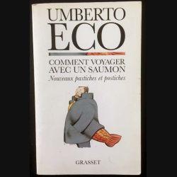 1. Comment voyager avec un saumon de Umberto Eco aux éditions Bernard Grasset