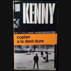 1. Coplan a la dent dure de Paul Kenny aux éditions Fleuve noir