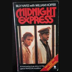 1. Midnight Express de Billy Hayes and William Hoffer aux éditions Sphere (C108)