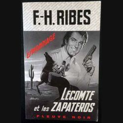 1. Lecomte et les zapateros de F.-H. Ribes aux éditions Fleuve noir