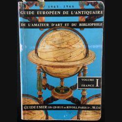 1. Guide européen de l'antiquaire de l'amateur d'art et du bibliophile Volume 1 aux éditions F. Van-Voyan et Cie