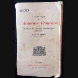 1. Anthologie de l'Académie Française - Un siècle de Discours académiques (1820-1920) Tome 1 de Paul Gautier