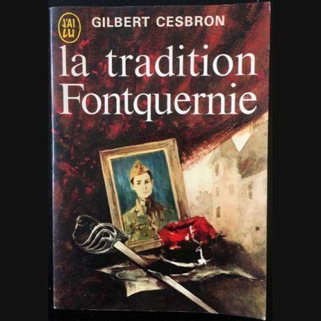1. La tradition Fontquernie de Gilbert Cesbron aux éditions J'ai lu