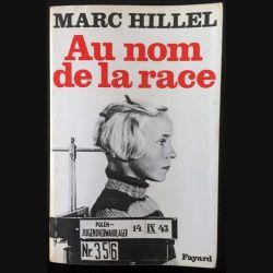 1. Au nom de la race de Marc Hillel aux éditions Fayard