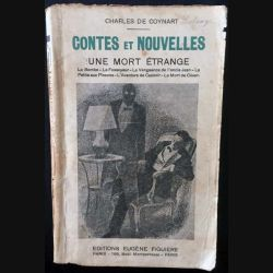 1. Contes et nouvelles - Une mort étrange de Charles de Coynart aux éditions Eugène Figuiere