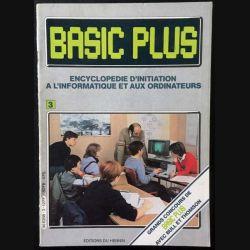 1. Basic plus Tome 3 Encyclopédie d'initiation à l'informatique et aux ordinateurs aux éditions du Hennin