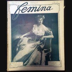 1. Femina n°152 - 15 Mai 1907 aux éditions Pierre Lafitte & Cie