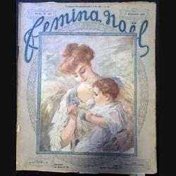 1. Femina n°165 - 1er Décembre 1907 aux éditions Pierre Lafitte & Cie