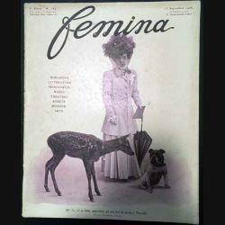 1. Femina n°184 - 15 Septembre 1908 aux éditions Pierre Lafitte & Cie