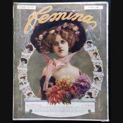 1. Femina n°174 - 15 Avril 1908 aux éditions Pierre Lafitte & Cie