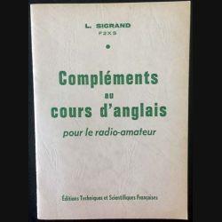 1. Compléments au cours d'anglais pour le radio-amateur de L. Sigrand aux éditions Techniques & scientifiques française