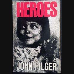 1. Heroes de John Pilger aux éditions Pan Books