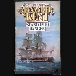 1. Stand into danger de Alexander Kent aux éditions Arrow books