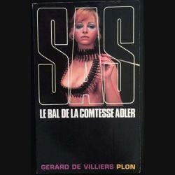 1. S.A.S. Le bal de la comtesse Adler de Gérard de Villiers aux éditions Plon