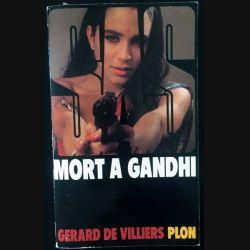 1. S.A.S. Mort à Gandhi de Gérard de Villiers aux éditions Plon