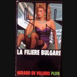 1. S.A.S. La filière Bulgare de Gérard de Villiers aux éditions Plon