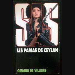 1. S.A.S. Les parias de Ceylan de Gérard de Villiers aux éditions Plon